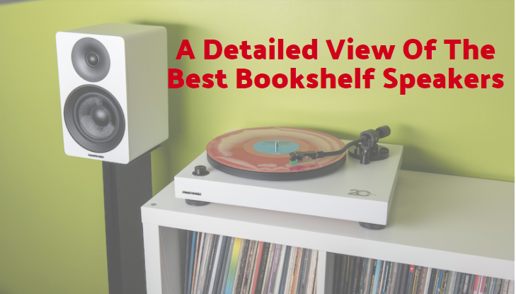 A detailed view of the best bookshelf speakers